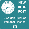 5 Golden Rules Of Personal Finance
